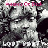 Weasels on Deck by Lost Party