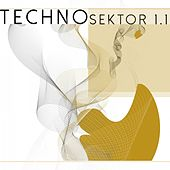 Techno Sektor 1.1 von Various Artists