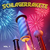 Schlagerrakete, Vol. 1 von Various Artists