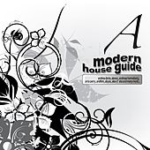 Modern House Guide - A de Various Artists