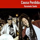 Causa Perdida by Karamelo Santo