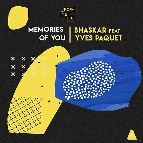 Memories of You by Bhaskar