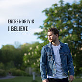 I Believe de Endre Nordvik