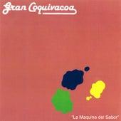 La Maquina del Sabor '87 by Gran Coquivacoa