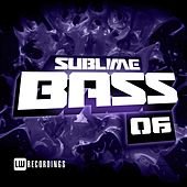 Sublime Bass, Vol. 06 - EP by Various Artists