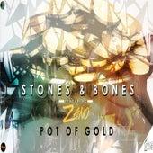 Pot Of Gold (feat. Zano) von The Stones