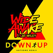 Down Up (GotSome Remix) by Wide Awake