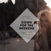 Down for the Weekend (Hoodlit Remix) de HYTYD