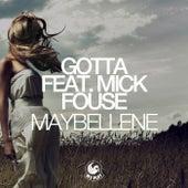 Maybellene (feat. Mick Fousé) von Gotta