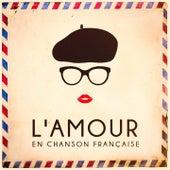 L'amour en chanson française von Various Artists