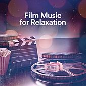 Film Music for Relaxation de Various Artists
