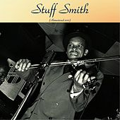Stuff Smith (Remastered 2017) by Stuff Smith