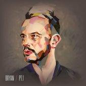 Bryan (Pt. 1) by Bryan Rice