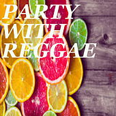 Party Reggae by Various Artists