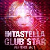 Club Star - USA Mixes, Vol. 1 by Intastella