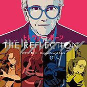 The Reflection Wave One - Original Sound Track by Trevor Horn