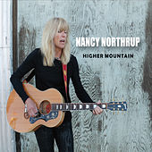 Higher Mountain by Nancy Northrup
