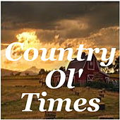 Country Ol' Times de Various Artists