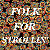 Folk For Strollin' de Various Artists