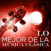Lo Mejor de la Música Clásica by Various Artists