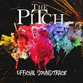 The Pitch (Original Soundtrack) by Various Artists