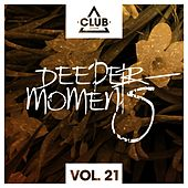 Deeper Moments, Vol. 21 by Various Artists