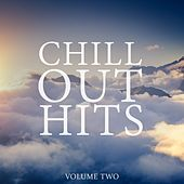 Chill Out Hits, Vol. 2 (Wonderful & Calm Tunes To Drift Away) by Various Artists