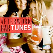 Afterwork Bar Tunes, Vol. 2 (Fantastic Selection Of Modern Cocktail Bar Music) by Various Artists