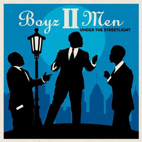 Under the Streetlight van Boyz II Men