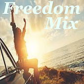 Freedom Mix by Various Artists