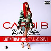 Bodak Yellow (feat. Messiah) (Latin Trap Remix) de Cardi B