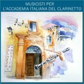 Musicisti per l'accademia italiana del clarinetto by Various Artists
