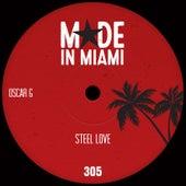 Steel Love by Oscar G