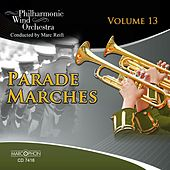 Parade Marches, Vol. 13 by Marc Reift Orchestra