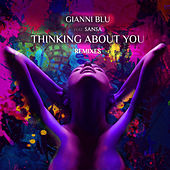 Thinking About You (Remixes) by Gianni Blu
