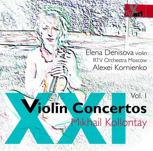21st-Century Violin Concertos, Vol. 1 by Elena Denisova