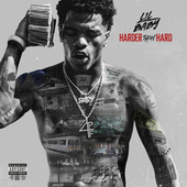Harder Than Hard by Lil Baby