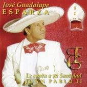 Le Canta a Juan Pablo II de José Guadalupe Esparza