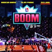 Boom (feat. Slim Pudge & Nolukk) by Bodega Bamz