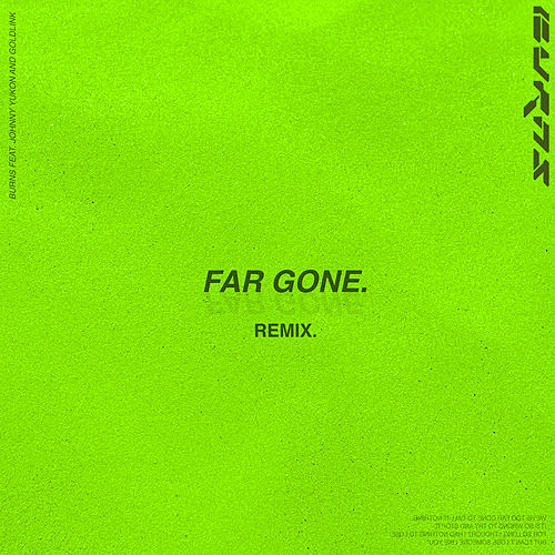 Far Gone de BURNS