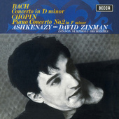 Bach: Piano Concerto in D Minor, BWV1052 / Chopin: Piano Concerto No.2 by David Zinman