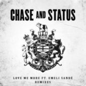 Love Me More (Remixes) de Chase & Status