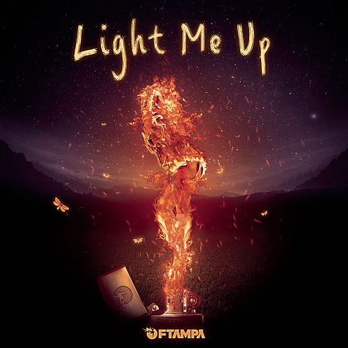 Light Me Up by FTampa