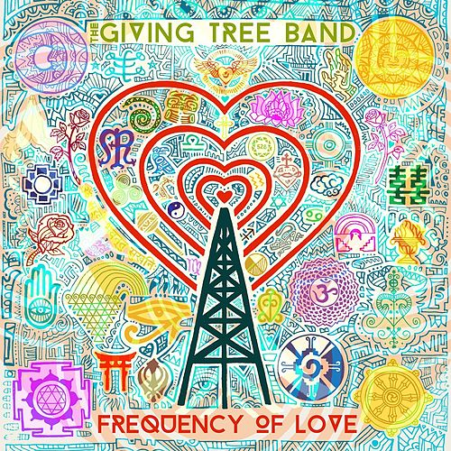 Frequency of Love by The Giving Tree Band