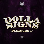 Dolla Signs by Pleasure P
