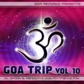 Goa Trip, Vol. 10: By Random & Dr. Spook by Various Artists