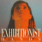 Hands by Exhibitionist