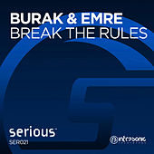 Break the Rules by Burak