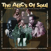 The ABC's Of Soul, Vol. 2 (Classics From The ABC Records Catalog 1969-1974) de Various Artists