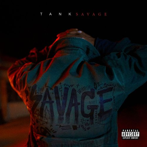 Savage by Tank